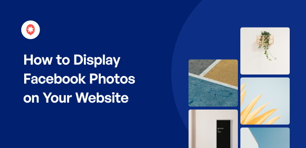How to Display Facebook Photos on Your Website