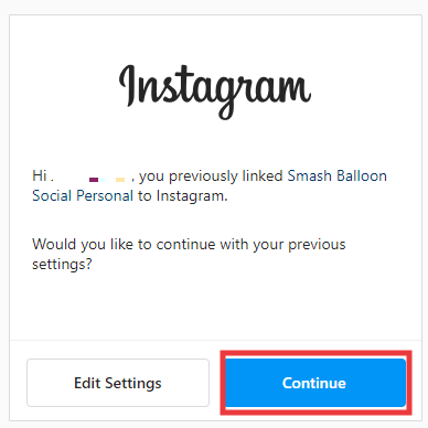 Instagram popup for previously connected account. Click Continue.