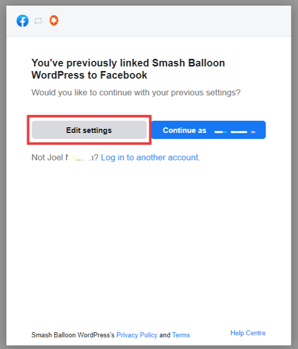 Facebook popup, account previously linked to Smash Balloon. Click button 'Edit Settings'.