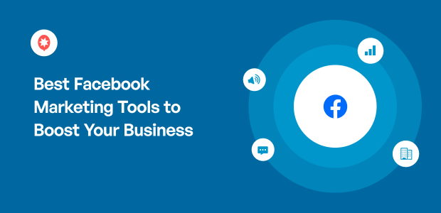 Best Facebook Marketing Tools to Boost Your Business