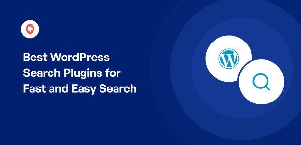 Best WordPress Search Plugins for Fast and Easy Search